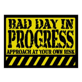 bad_day_in_progress_poster-r37116bcf8b4c4e4f9c0e05203b3e5cce_ukt3_8byvr_324